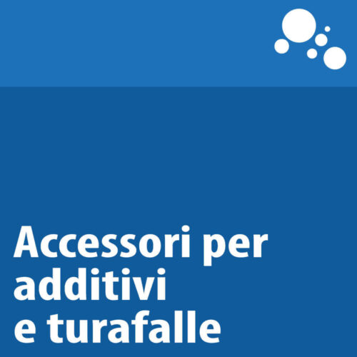 Accessori per additivi e turafalle