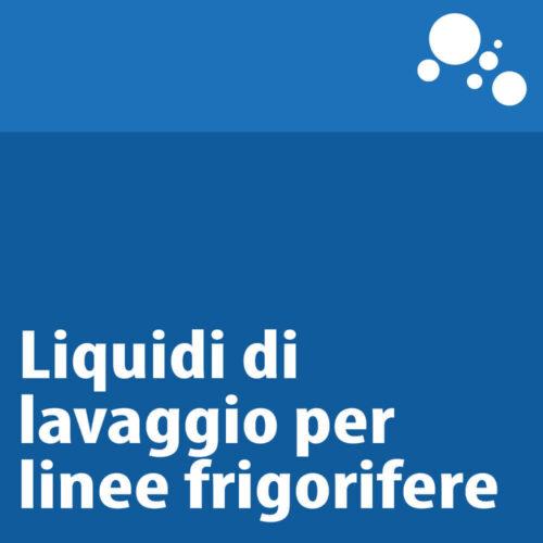 Liquidi di lavaggio per linee frigorifere