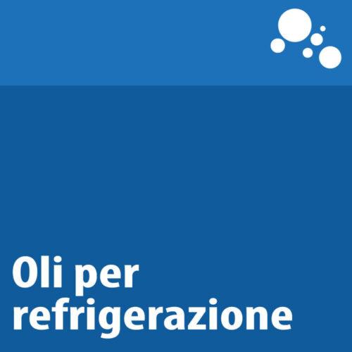 Oli per refrigerazione e condizionamento