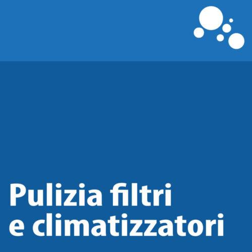 Pulizia filtri e climatizzatori