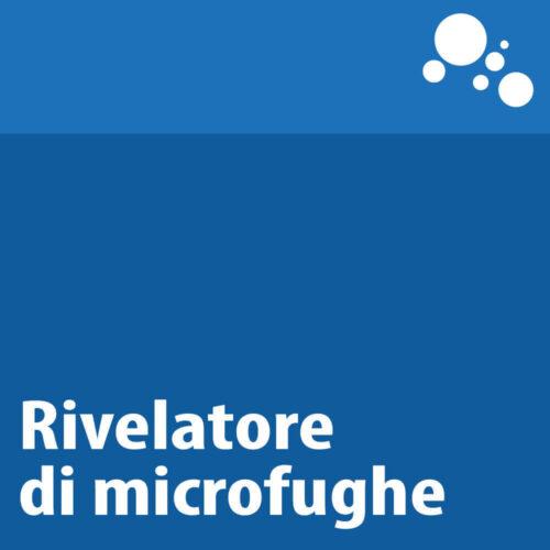Rivelatore di microfughe