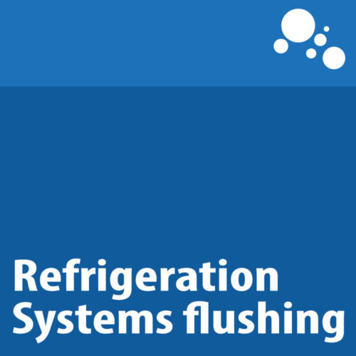 Refrigeration Systems flushing