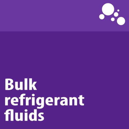 Bulk Refrigerant Fluids